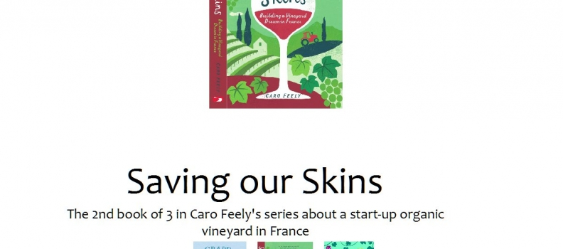 Saving our Skins – second book in Caro Feely's Vineyard Trilogy